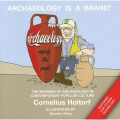 Cover of Archaeology Is a Brand!